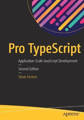 Pro TypeScript: Application-Scale JavaScript Development (Paperback)