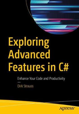 Exploring Advanced Features in C#: Enhance Your Code and Productivity (Paperback)