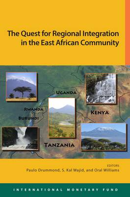The East African community: quest for regional integration (Paperback)
