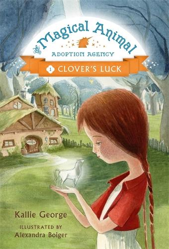 The Magic Animal Adoption Agency: Book 1: Clover's Luck (Paperback)