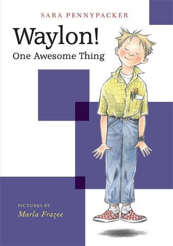 Waylon! One Awesome Thing (Hardback)