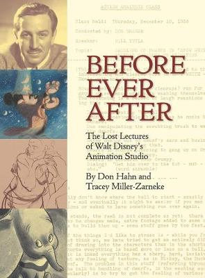 Before Ever After: The Lost Lectures of Walt Disney's Animation Studio (Hardback)