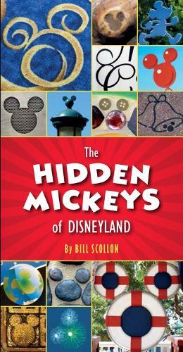 The Hidden Mickeys Of Disneyland (Paperback)