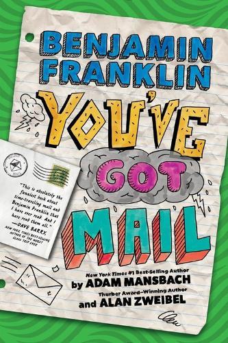Benjamin Franklin: You've Got Mail (Hardback)