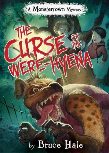The Curse Of The Were-hyena: A Monstertown Mystery (Hardback)