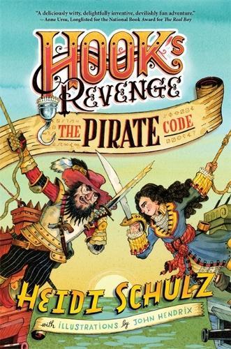 Hook's Revenge, Book 2 The Pirate Code (Hardback)
