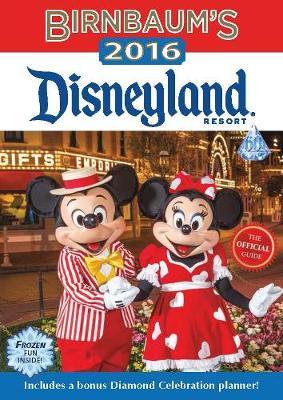 Birnbaum's 2016 Disneyland Resort (Paperback)