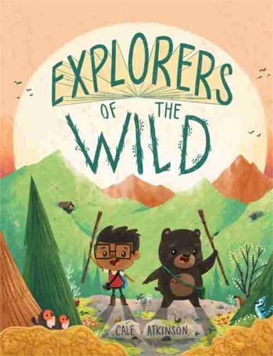 Explorers Of The Wild (Hardback)