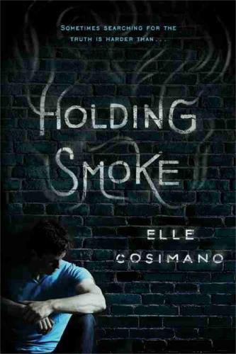 Holding Smoke (Hardback)
