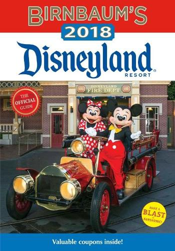 Birnbaum's 2018 Disneyland Resort: The Official Guide (Paperback)