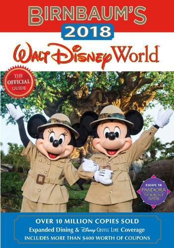 Birnbaum's 2018 Walt Disney World: The Official Guide (Paperback)