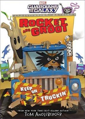Rocket And Groot: Keep On Truckin'! (Hardback)