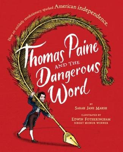 Thomas Paine And The Dangerous Word (Hardback)