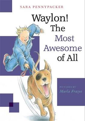 Waylon! The Most Awesome of All (Paperback)
