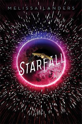 Starfall: A Starflight Novel (Paperback)