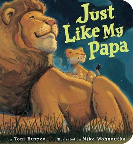 Just Like My Papa (Paperback)