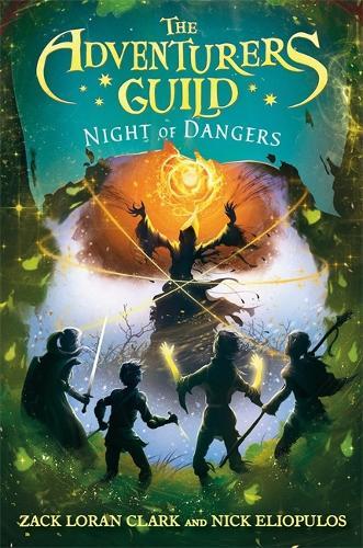 The Adventurers Guild 3: Night of Dangers (Hardback)