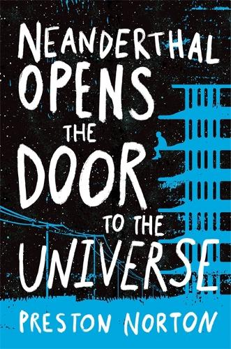 Neanderthal Opens The Door To The Universe (Paperback)