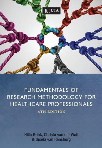 Fundamentals of research methodology for healthcare professionals (Paperback)