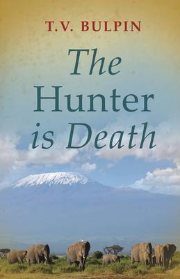 The Hunter is Death (Paperback)