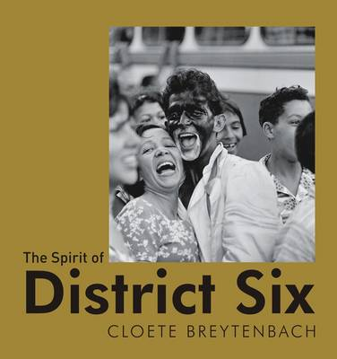 The Spirit of District Six (Paperback)