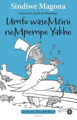 Umfo waseMzini neMpempe yakhe: Book 3 - Lintsomi ZaseAfrika (Paperback)