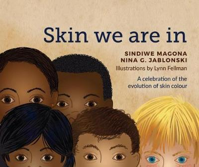 Skin We Are In (Paperback)