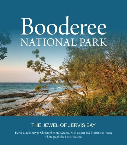 Booderee National Park: The Jewel of Jervis Bay (Hardback)