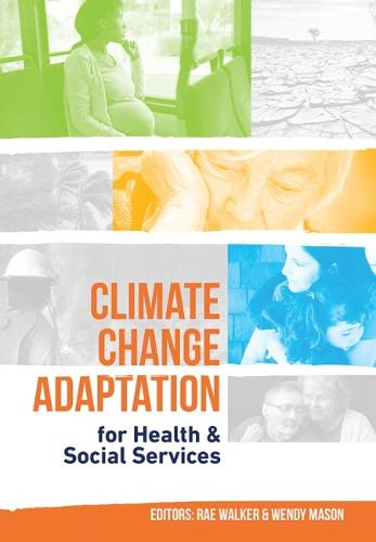 Climate Change Adaptation for Health & Social Services (Paperback)