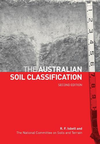 The Australian Soil Classification - Australian Soil and Land Survey Handbooks Series (Paperback)