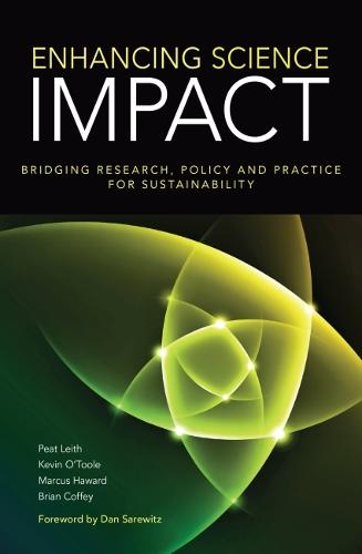 Enhancing Science Impact: Bridging Research, Policy and Practice for Sustainability (Paperback)