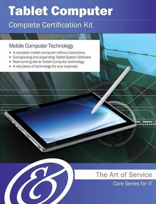 Tablet Computer Complete Certification Kit - Core Series for It (Paperback)