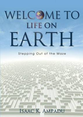 Welcome to Life on Earth (Paperback)