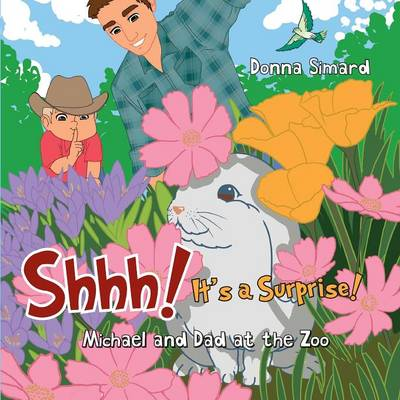 Shhh! It's a Surprise: Michael and Dad at the Zoo (Paperback)
