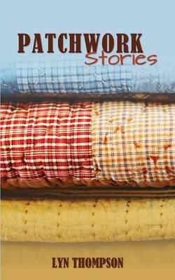 Patchwork Stories (Paperback)