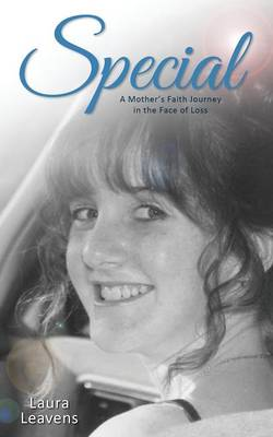 Special: A Mother's Faith Journey in the Face of Loss (Paperback)