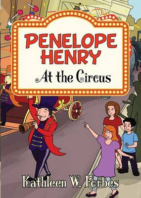 Penelope Henry At the Circus - Penelope Henry 2 (Paperback)