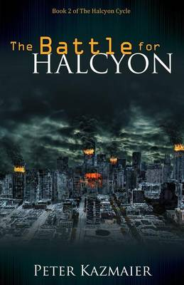 The Battle for Halcyon (Paperback)