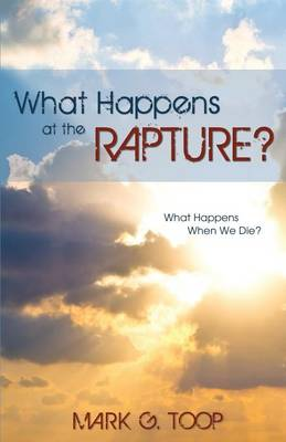 What Happens at the Rapture? (Paperback)