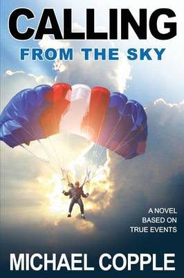 Calling from the Sky (Paperback)