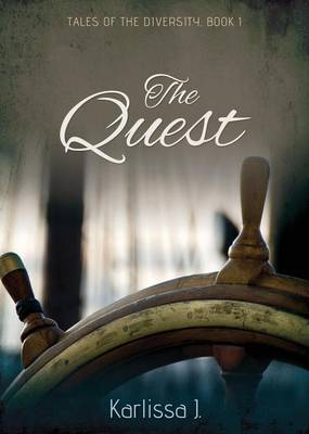 The Quest: Tales of the Diversity - Tales of the Diversity 1 (Paperback)