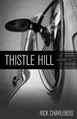 Thistle Hill: A Suspense Novel (Paperback)