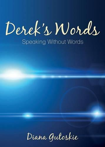 Derek's Words: Speaking Without Words (Paperback)