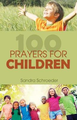 100 Prayers for Children (Paperback)