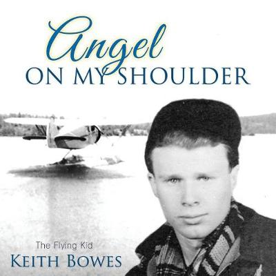 Angel on My Shoulder: The Flying Kid (Paperback)