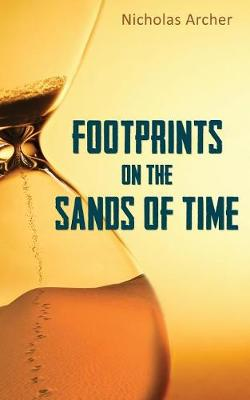 Footprints on the Sands of Time (Paperback)