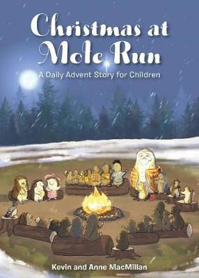Christmas at Mole Run: A Daily Advent Story for Children (Paperback)