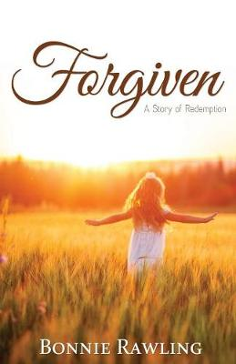 Forgiven: A Story of Redemption (Paperback)
