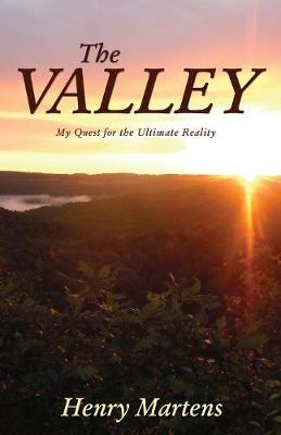 The Valley: My Quest for the Ultimate Reality (Paperback)