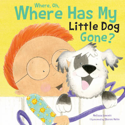 Where Oh Has My Little Dog Gone Board Book